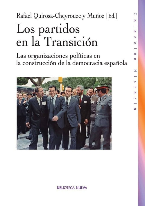 Novedad editorial: Los partidos políticos en la Transición