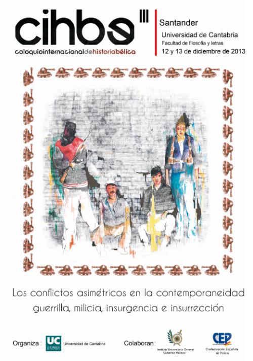 Coloquio Internacional de Historia Bélica CIHBE III en la Universidad de Cantabria