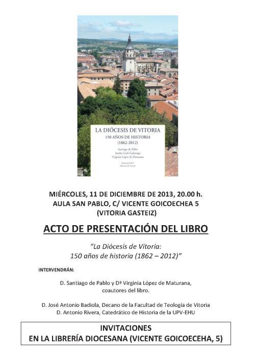 """ACTO DE PRESENTACIÓN DEL LIBRO """"La Diócesis de Vitoria: 150 años de historia (1862 – 2012)"""""""