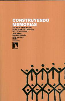 """Presentación de """"Construyendo memorias"""" en Vitoria el jueves 3 de abril"""