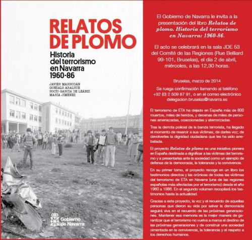 "Presentation of the book ""Relatos de Plomo"" (Lead Tales. History of terrorism in Navarre 1960-86)"
