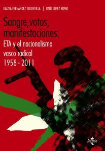 sangre-votos-manifestaciones-eta-y-el-nacionalismo-vasco-radic-al-1958-2011-9788430954995