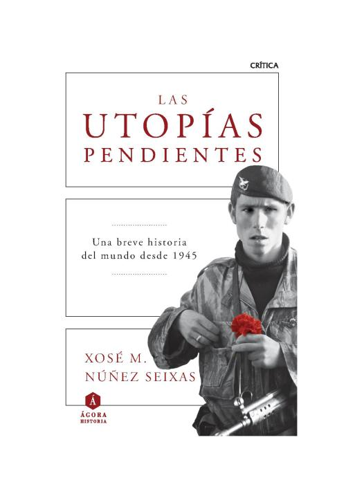 Las utopias pendientes (I)